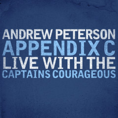 Appendix C: Live With The Captains Courageous - Andrew Peterson