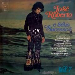 José Roberto e Seus Sucessos, Vol. VII