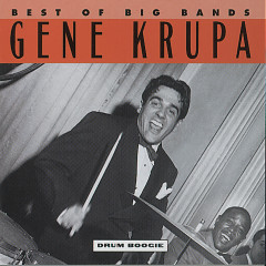 Drum Boogie (Best Of The Big Bands) - Gene Krupa & His Orchestra