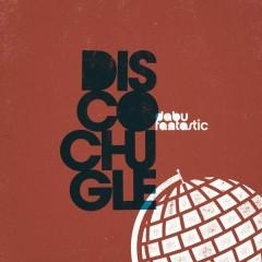 Discochugle - Dabu Fantastic