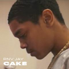 Cake - PNV Jay