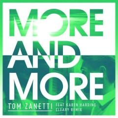 More & More (Cleary Remix) - Tom Zanetti,Karen Harding