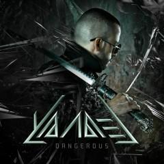 Dangerous - Yandel