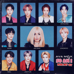 So Am I (feat. NCT 127) - Ava Max, NCT 127