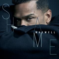 Shame - Maxwell