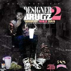 Designer Drugz 2 - HoodRich Pablo Juan