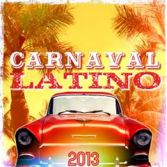 Carnaval Latino 2013 - Various Artists
