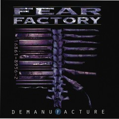 Demanufacture [Special Edition] - Fear Factory