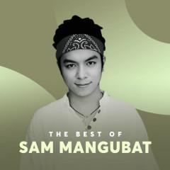Những Bài Hát Hay Nhất Của Sam Mangubat