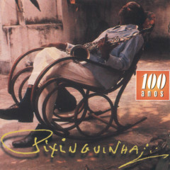Pixinguinha - 100 Anos - Vol. 1 E Vol. 2 - Various Artists