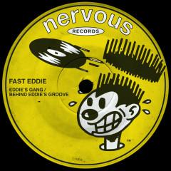 Eddie's Gang / Behind Eddie's Groove - Fast Eddie