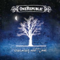 Dreaming Out Loud (Deluxe) - OneRepublic