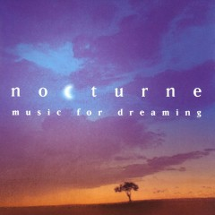 Nocturne - Music for Dreaming - Various Artists