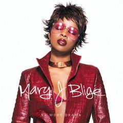 No More Drama (Version 2) - Mary J. Blige