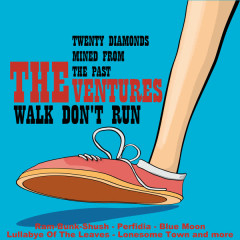 Walk, Don't Run: 20 Diamonds Mined from the Past - The Ventures