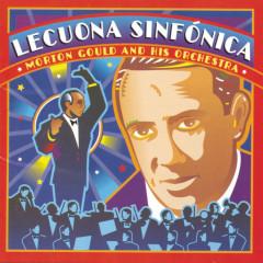 Lecuona Sinfonica - Morton Gould