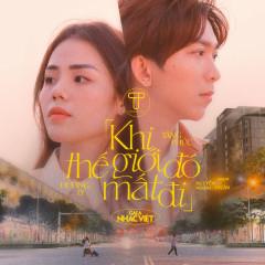 Khi Thế Giới Đó Mất Đi (Gala Nhạc Việt) (Single)