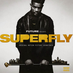 SUPERFLY OST - Future, 21 Savage, Lil Wayne