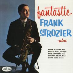 Fantastic Frank Strozier - Plus - Frank Strozier, Booker Little, Paul Chambers, Wynton Kelly, Jimmy Cobb