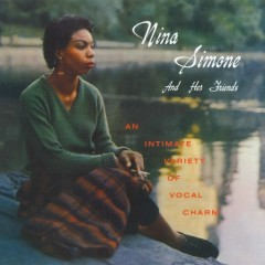 Nina Simone And Her Friends (2014 - Remaster) - Nina Simone