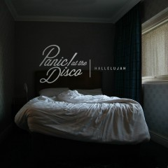 Hallelujah - Panic! At The Disco