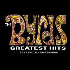 Greatest Hits (Re-Mastered) - The Byrds
