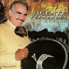Mis Duetos - Vicente Fernández