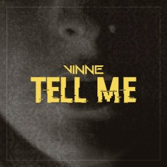 Tell Me (Radio Edit) - Vinne