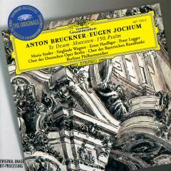 Bruckner: Te Deum; Motetten; 150. Psalm - Maria Stader, Sieglinde Wagner, Ernst Haefliger, Peter Lagger, Richard Holm