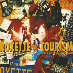 Tourism (Extended Version) - Roxette