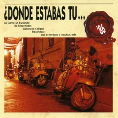 Donde estabas tu... en el 86? - Various Artists