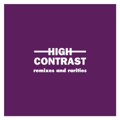 Remixes and Rarities - High Contrast