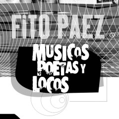 Musicos Poetas Y Locos