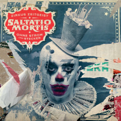 Zirkus Zeitgeist - Ohne Strom und Stecker - Saltatio Mortis