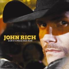 Son Of A Preacher Man - John Rich