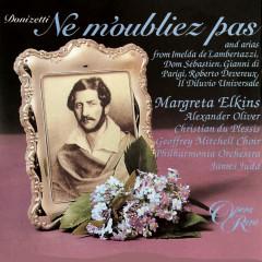 Donizetti: Ne m'oubliez pas & Arias - Margreta Elkins, Alexander Oliver, Philharmonia Orchestra, James Judd
