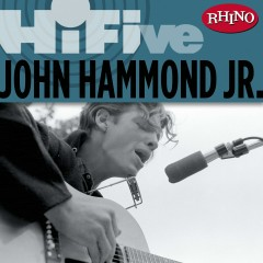 Rhino Hi-Five: John Hammond - John Hammond