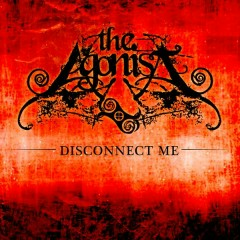 Disconnect Me - The Agonist