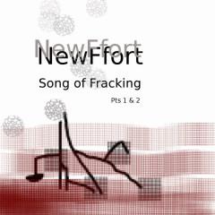 Song of Fracking - Jet, AkitaMata, NewFfort