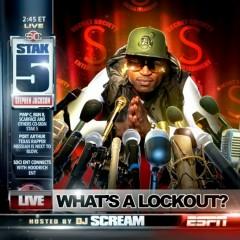 What's A Lockout - Stak5, DJ Scream