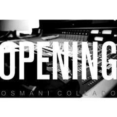 Opening (Remasterizado) - Osmani Collado