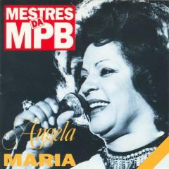 Mestres da MPB - Ângela Maria