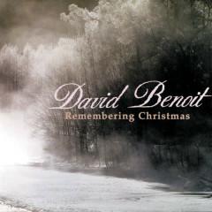 Remembering Christmas - David Benoit