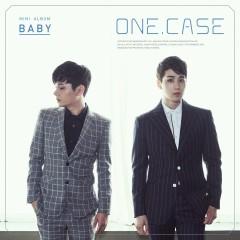 Baby - One.Case