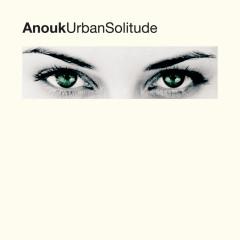 Urban Solitude - Anouk