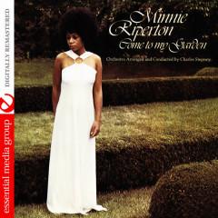 Come To My Garden (Digitally Remastered) - Minnie Riperton