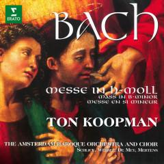 Bach: Mass in B Minor, BWV 232 - Ton Koopman