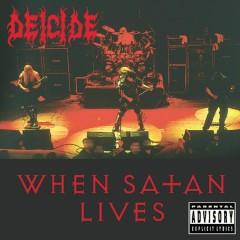 When Satan Lives (Live) - Deicide