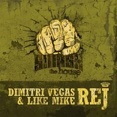 REJ - Dimitri Vegas & Like Mike