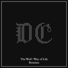 The Wolf / Way of Life (Remixes) - Dave Clarke